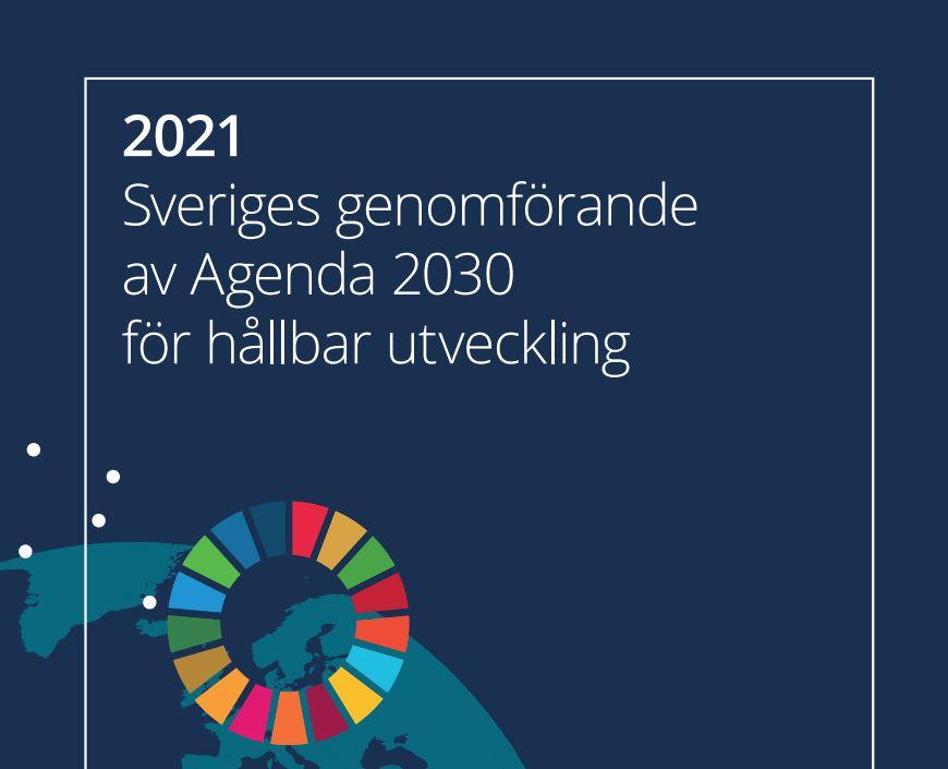 Källa: Rapport 2021 - Sveriges genomförande av Agenda 2030 för hållbar utveckling